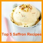 Top 5 Saffron Recipes